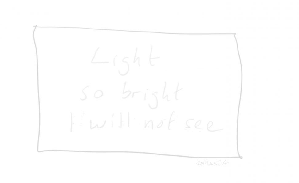 light so bright